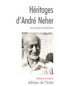 Téléchargez le livre :  Héritages d'André Neher