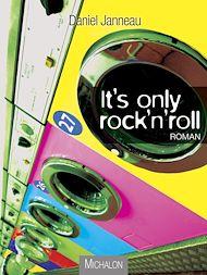 Téléchargez le livre :  It's only rock'n'roll