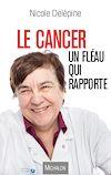 Télécharger le livre :  Le cancer, un fléau qui rapporte
