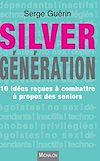 Télécharger le livre :  Silver Génération