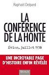 Télécharger le livre :  La conférence de la honte: Evian, juillet 1938