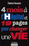 Télécharger le livre :  4 mois à l'hôpital et 19 pages pour changer une vie