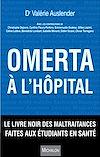 Télécharger le livre :  Omerta à l'hôpital