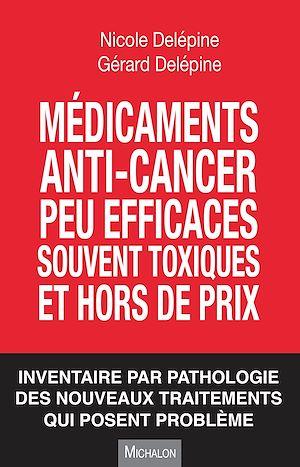 Téléchargez le livre :  Médicaments peu efficaces, souvent toxiques et hors de prix