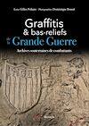 Télécharger le livre :  Graffitis et bas-reliefs de la Grande Guerre