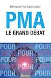 Télécharger le livre :  PMA le grand débat
