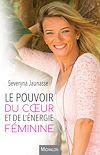 Télécharger le livre :  Le pouvoir du coeur et de l'énergie féminine