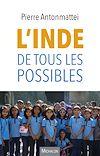 Télécharger le livre :  L'Inde de tous les possibles