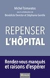 Télécharger le livre :  Repenser l'hôpital