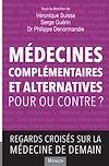Télécharger le livre :  Médecines complémentaires et alternatives