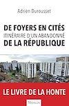Télécharger le livre :  De foyers en cités, itinéraire d'un abandonné de la République