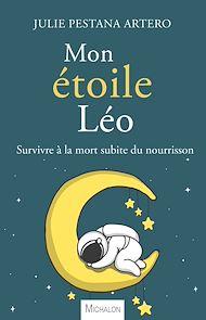 Téléchargez le livre :  Mon Etoile Léo
