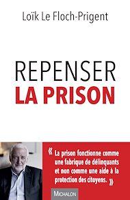 Téléchargez le livre :  Repenser la prison