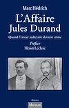 Télécharger le livre :  L'Affaire Jules Durand