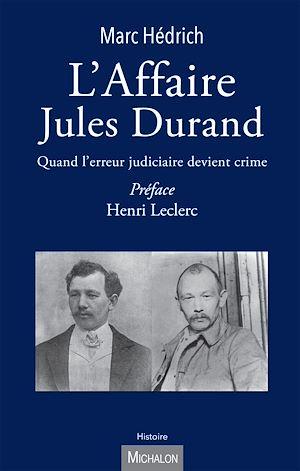 Téléchargez le livre :  L'Affaire Jules Durand