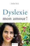 Télécharger le livre :  Dyslexie, mon amour !
