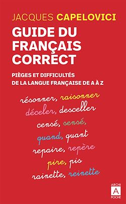 Download the eBook: Guide du français correct - Pièges et difficultés de la langue française de A à Z
