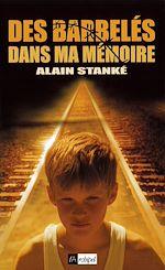 Download this eBook Des barbelés dans la mémoire