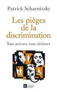 Téléchargez le livre :  Les pièges de la discrimination