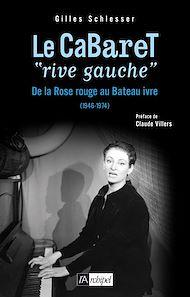 Téléchargez le livre :  Le cabaret «rive gauche»