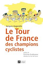 Télécharger cet ebook : Le tour de France des champions cyclistes