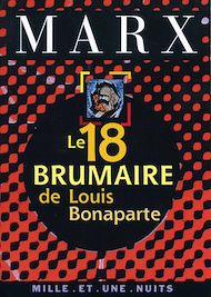 Téléchargez le livre :  Le 18 Brumaire de Louis Bonaparte