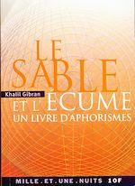Téléchargez le livre :  Le Sable et l'Écume