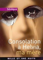 Download this eBook Consolation à Helvia, ma mère