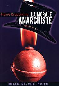 Téléchargez le livre :  La Morale anarchiste