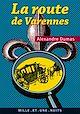 Télécharger le livre : La Route de Varennes