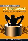 Télécharger le livre :  De l'esclavage. Plaidoyer pour John Brown
