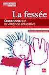 Télécharger le livre :  La fessée - Questions sur la violence éducative