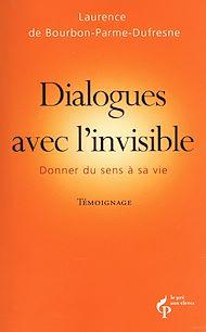 Téléchargez le livre :  Dialogues avec l'invisible