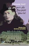 Télécharger le livre :  La mort de Jacques Vaché