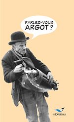 Download this eBook Parlez-vous argot ?