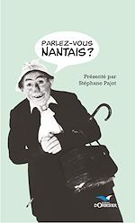 Download this eBook Parlez-vous nantais ?