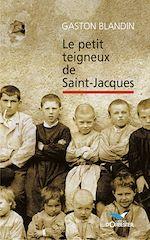Download this eBook Le petit teigneux de Saint-Jacques