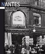 Download this eBook Nantes, vieux cafés et commerces