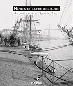 Download this eBook Nantes et la photographie