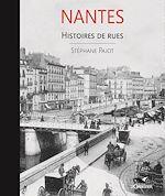Download this eBook Nantes, histoires de rue