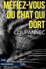 Téléchargez le livre :  Méfiez-vous du Chat qui dort