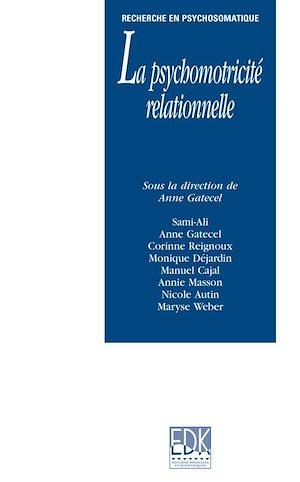 Téléchargez le livre :  La psychomotricité relationnelle