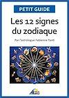 Télécharger le livre :  Les 12 signes du zodiaque