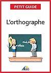 Télécharger le livre :  L'orthographe