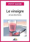 Télécharger le livre :  Le vinaigre et ses bienfaits