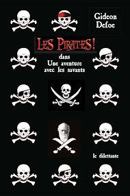 Téléchargez le livre :  Les Pirates ! dans : Une aventure avec les savants