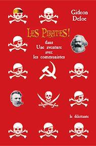Téléchargez le livre :  Les Pirates ! dans: Une aventure avec les communistes