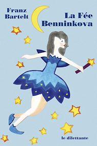 Téléchargez le livre :  La Fée Benninkova