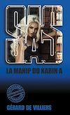 Télécharger le livre :  SAS 147 La manip du «Karin A»