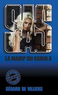 Téléchargez le livre :  SAS 147 La manip du «Karin A»